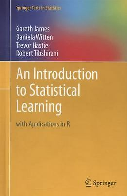An Introduction to Statistical Learning: with Applications in R *FREE SHIPPING*