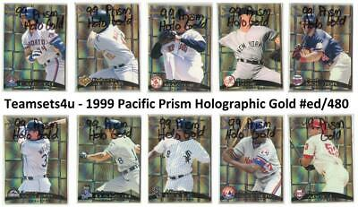 1999 Pacific Prism Holographic Gold (#ed/480) Baseball Set ** Pick Your Team **