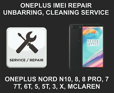 Oneplus IMEI Remote Repair, Unbarring, Cleaning, 8, 8 Pro, 7, 7T, Pro, 6, 6T, 5