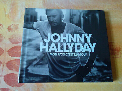 JOHNNY HALLYDAY - Mon Pays C'Est L'Amour (CD Collector) - NEUF Sous Blister
