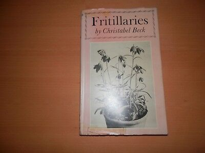 Fritillaries Christabel Beck 1st edition 1st printing Faber 1953 Dust JAcket