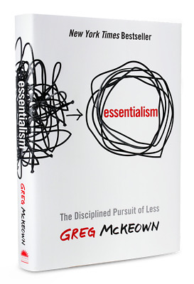 Essentialism: The Disciplined Pursuit of Less Hardcover Book NY Times Bestseller