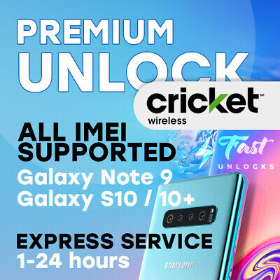 Cricket | Xfinity | Spectrum Unlock Codes For Samsung Galaxy S10 S10+ Note 9