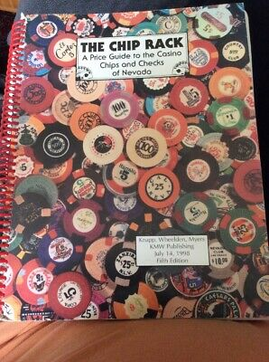 The Chip Rack, a Price Guide to the Casino Chips and Checks of Nevada, Fifth E..