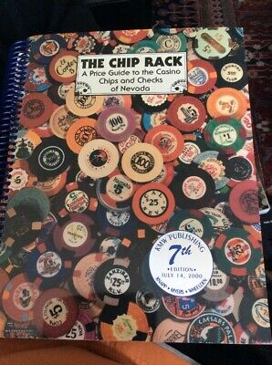The Chip Rack, a Price Guide to the Casino Chips and Checks-Seventh Edition