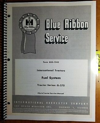 IH International B-275 Tractor Fuel System CAV-BPE Pump Service Manual GSS-1242