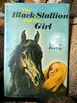 The Black Stallion and the Girl Hardcover Horse Book~Vintage 1971 Walter Farley