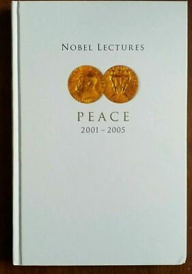 Nobel Lectures Peace 2001-2005, Hardcover Abrams, World Scientific Publishing