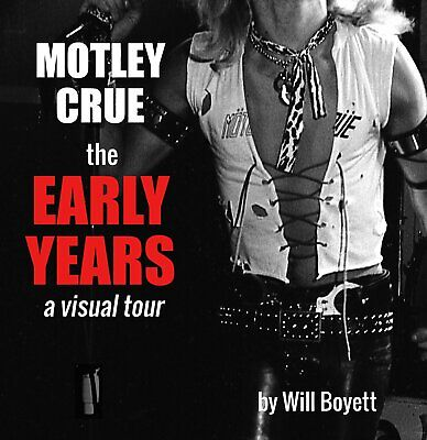 Motley Crue The Early Years - the dirt behind The Dirt - Softcover