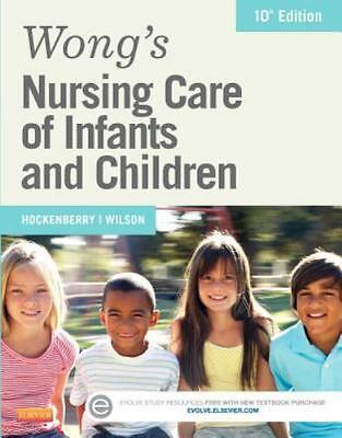 Wong's Nursing Care of Infants and Children by Marilyn J. Hockenberry and David