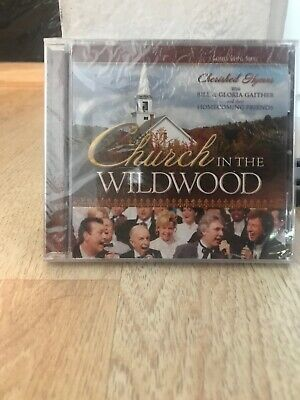 Church in the Wildwood: Cherished Hymns by Bill And Gloria Gaither (Gospel) (CD,