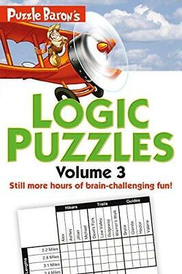 Puzzle Baron's Logic Puzzles, Volume 3 by Stephen P Ryder (Paperback /...