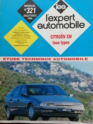 Revue technique CITROEN XM essence diesel TD V6 RTA EXPERT AUTOMOBILE 321 1994