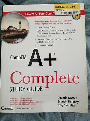 CompTIA A+ Complete Study Guide by Emmett Dulaney, Quentin Docter and Toby Skan…
