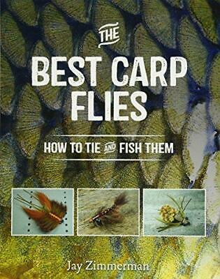 Best Carp Flies: How to Tie and Fish Them by Jay Zimmerman (Paperback, 2015)
