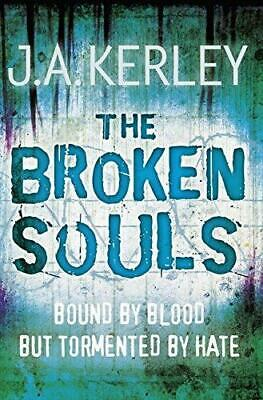 The Broken Souls (Carson Ryder, Book 3) by J. A. Kerley (Paperback, 2010)