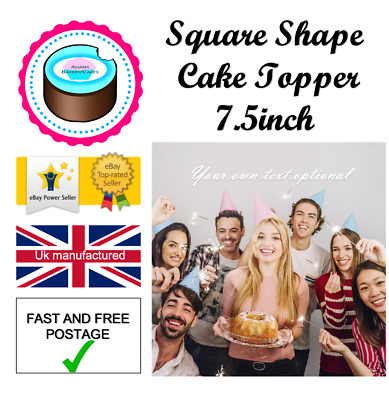 YOUR OWN EDIBLE PHOTO 7.5inch SQUARE cake topper ANY images ICING OR WAFER