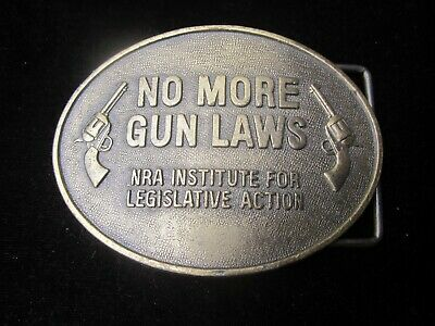 Vintage NO MORE GUN LAWS belt buckle NRA Institute for Legislative Action old