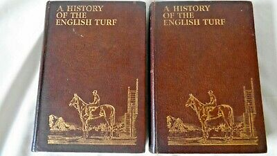 A History Of The English Turf Volumes I And Ii 1931 Captain T.h. Browne