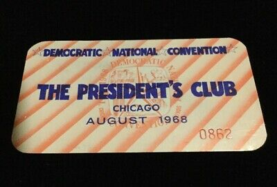 1968 Democratic National Convention President's Club Ticket