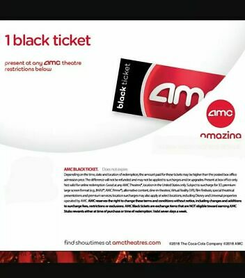1 AMC Black Ticket email delivery NEVER EXPIRES!!!