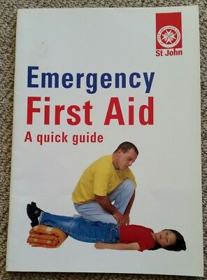 emergency first aid a quick guide by St Johns