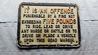 Vintage It Is An Offence Aluminium Plaque  Great Condition