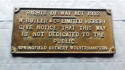 """Vintage """"Rights Of Way Act 1932"""" Cast Iron Plaque.  Great Condition"""