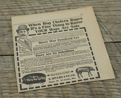 Louis Hogs Antique 1913 Magazine Ad Merry War Powdered Lye E Myers Lye Co St Collectibles