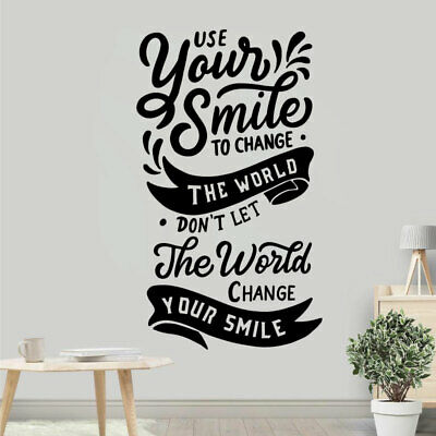 Use Your Smile to Change the World - Decal Wall Sticker Quote