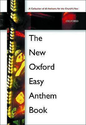 The New Oxford Easy Anthem Book by Oxford University Press (Paperback, 2002)
