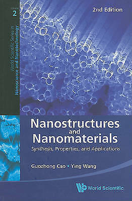 Nanostructures and Nanomaterials: Synthesis, Properties, and Applications by...