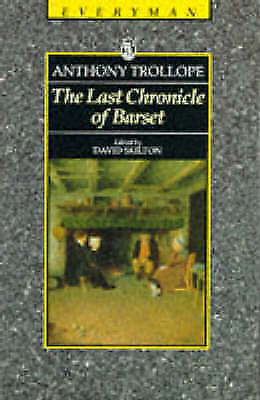 The Last Chronicle Of Barset (Everyman Trollope), Trollope, Anthony, Very Good B
