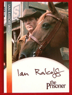 THE PRISONER - IAN RAKOFF - Writer - AUTOGRAPH CARD - Unstoppable Cards