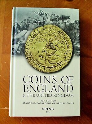 2014 Coins Of England And The United Kingdom. Spink.