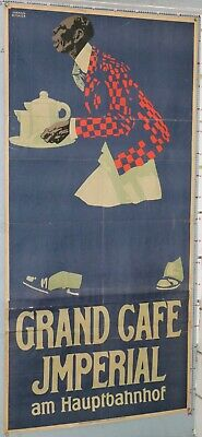 JOHAN B-MAIER AFFICHE ANCIENNE GRAND CAFE IMPERIAL AM HAUPTBAHNHAUF Circa 1907