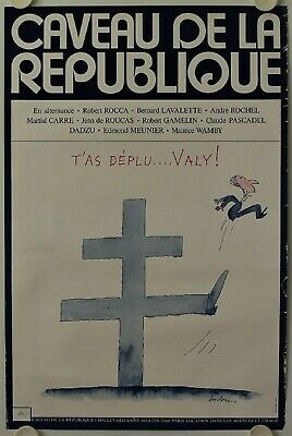 Affiche Caveau République T'AS DEPLU....VALY Ann.'70 illustr. DESCLOZEAUX