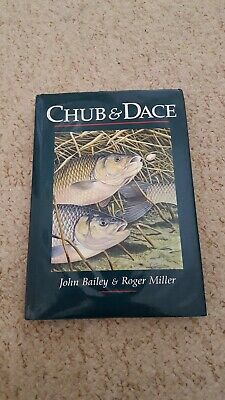 SCARCE Fishing Book CHUB and DACE by John Bailey + Roger Miller 1990 1st HB