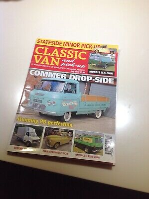 Classic Van and Pickup Magazine July 2018 Commer Dropside Bedford CF Morris Ital