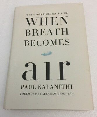 When Breath Becomes Air: Paul Kalanithi