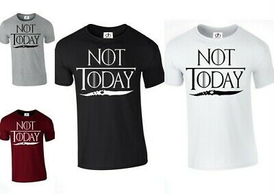 Arya Stark Game Of Thrones T-SHIRT TOP Inspired Not Today (NOT.TODAY. TSHIRT )