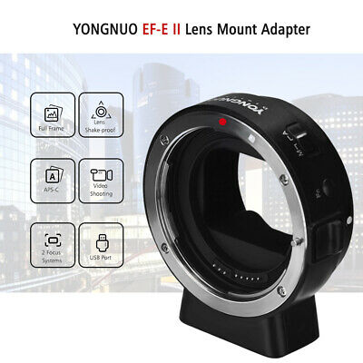 Yongnuo EF-EII mount adapter ring for canon EF/EF-S Lens to  sony E-Mount Camera