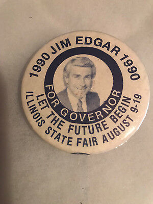 "Jim Edgar for Illinois Governor ""Let the Future Begin"" IL State Fair button"