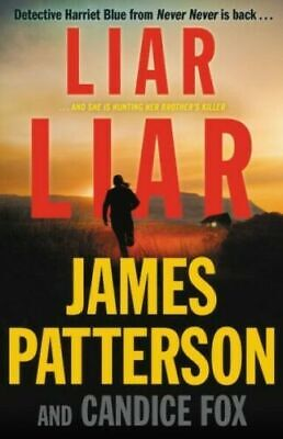 Liar Liar by James Patterson & Candice Fox - Hard Cover - Great Condition!!!