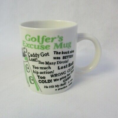 GOLFER'S EXCUSE COFFEE Mug Funny Coffee Tea Cup Golfer