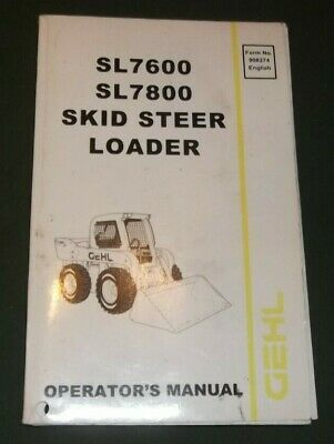 GEHL SL-4515 SL-4615 Skid Loader Operator Operation