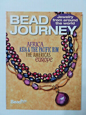 Bead Journey Jewelry from around the World, Africa, Asia, the Americas, Europe