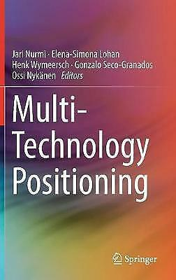 Multi-Technology Positioning by Springer International Publishing AG...