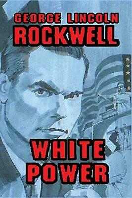 White Power : George Lincoln Rockwell