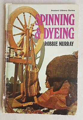 Spinning & Dyeing by Robbie Murray